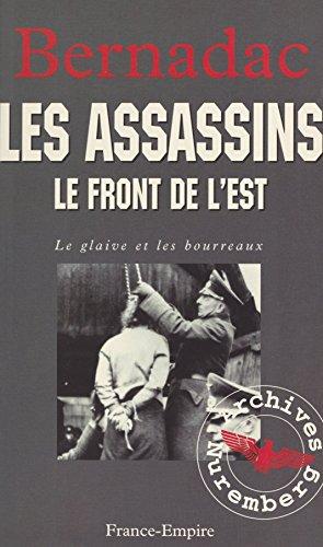 Le glaive et les bourreaux : les assassins (French Edition)