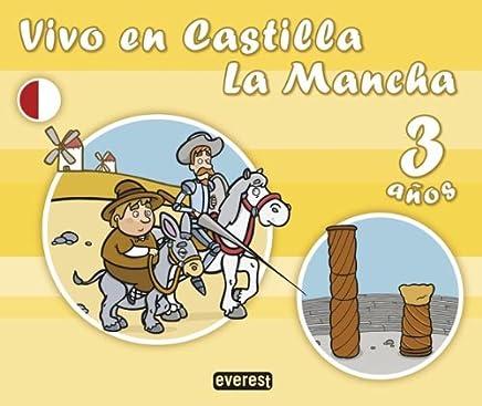 Vivo en Castilla La Mancha. 3 años