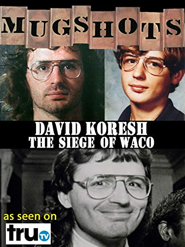 Mugshots: David Koresh - The Siege of Waco