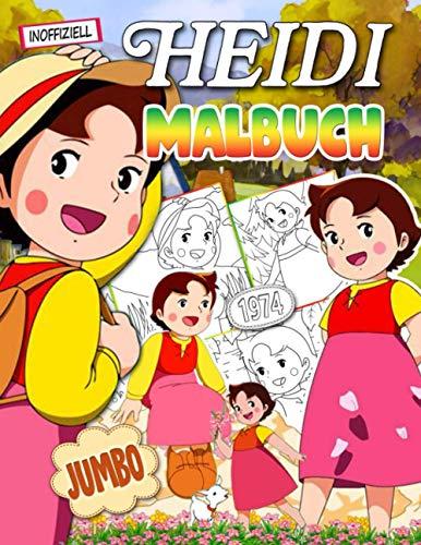 Heidi Malbuch: Heidi Malbuch Für Kinder: Beste Kunstwerke Mit Schönen Inoffiziellen Bildern