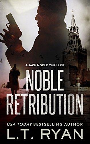 Noble Retribution (Jack Noble Thriller Book 6)