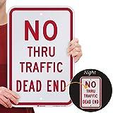 SmartSign 'No Thru Traffic, Dead End' Sign | 12' x 18' 3M Engineer Grade Reflective Aluminum