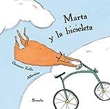 Marta y la bicicleta: 1 (Siruela Ilustrada)