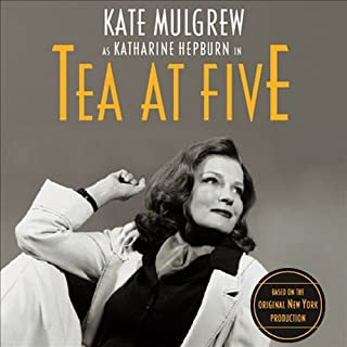 Tea at Five                   By:                                                                                                                                 Matthew Lombardo                               Narrated by:                                                                                                                                 Kate Mulgrew                      Length: 1 hr and 11 mins     122 ratings     Overall 4.2
