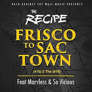 Frisco to Sactown (feat. Marvless & SO Vicious)