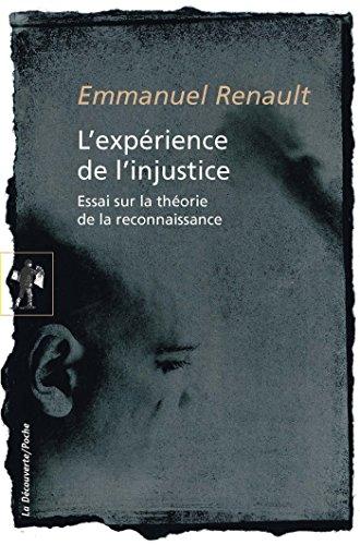 L'expérience de l'injustice (Poches sciences t. 466)