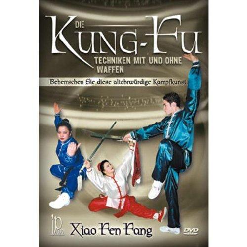 Xiao Feng Fang - Die Kung-Fu Techniken...