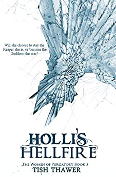 Holli's Hellfire (The Women of Purgatory Book 3) by [Tish Thawer]