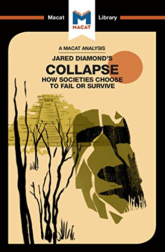 An Analysis of Jared M. Diamond's Collapse: How Societies Choose to Fail or Survive (The Macat Library) (English Edition)
