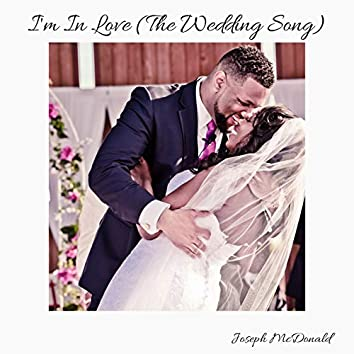 I'm in Love (The Wedding Song)