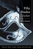 Fifty Shades Darker - Book Two of the Fifty Shades Trilogy - Doubleday - 29/01/2013