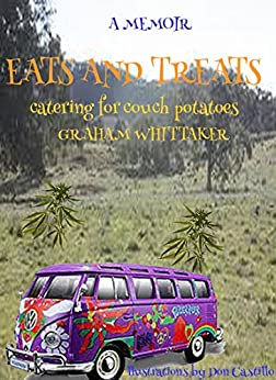 eats and treats: catering for couch potatoes by [Graham Whittaker]