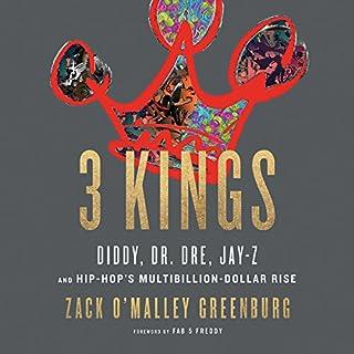 3 Kings                   De :                                                                                                                                 Zack O'Malley Greenburg                               Lu par :                                                                                                                                 Matt Amendt                      Durée : 8 h et 34 min     Pas de notations     Global 0,0