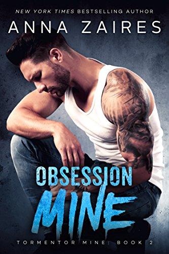Obsession Mine (Tormentor Mine Book 2)