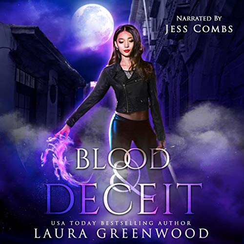 Blood and Deceit Laura Greenwood Paranormal urban fantasy romance audiobook jess combs