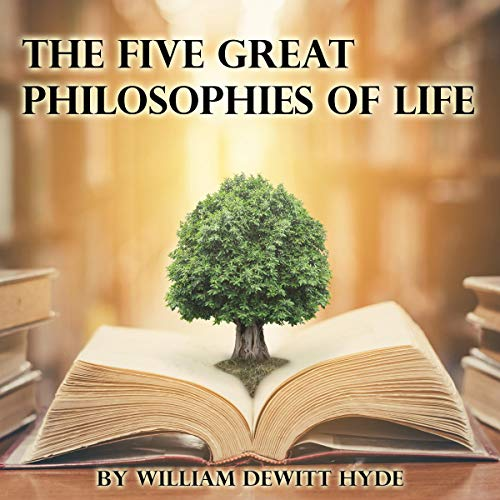 The Five Great Philosophies of Life  By  cover art
