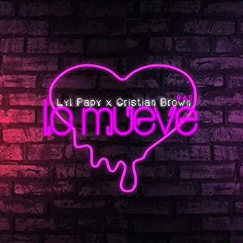 Lo Mueve (feat. Cristian Brown)