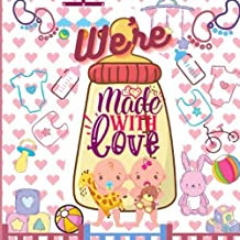 We're Made with Love: Adorable Baby Twins Boy And Girl Shower Guest Book Advice for Parents 100 Guest pages/ Gift Log 10 p...
