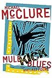 Mule Kick Blues: And Last Poems