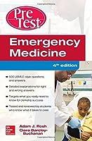 Emergency Medicine PreTest Self-Assessment and Review, Fourth Edition by Adam J. Rosh Ciara Barlcay-Buchanan(2016-02-29)