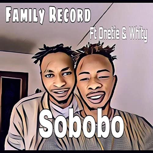 Family Record feat. Whity & Onetie