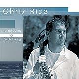 Songtexte von Chris Rice - Run the Earth, Watch the Sky
