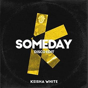 Someday (Tracy Beaker Theme Tune) [Disco edit]