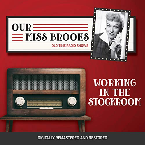Our Miss Brooks: Working in the Stockroom cover art