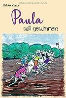 Paula will gewinnen
