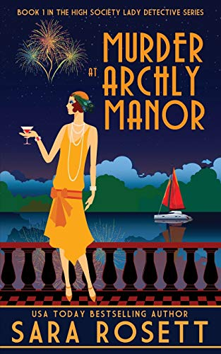 Murder at Archly Manor (High Society Lady Detective)