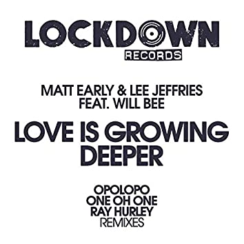 Love Is Growing Deeper