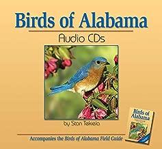 Birds of Alabama: Accompanies The Birds Of Alabama Field Guide accompanies The Birds of Alabama Field Guide (Bird Identification Guides)