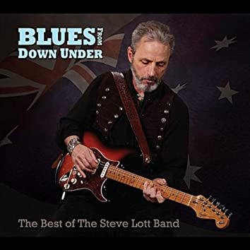 Blues From Down Under (Best of the Steve Lott Band)