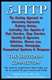 5-HTP - The Serotonin Connection