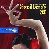 Sevillanas Para Siempre