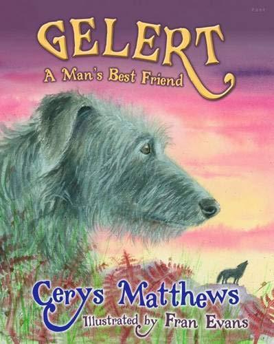 Gelert: A Man's Best Friend