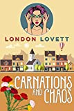 Carnations and Chaos (Port Danby Cozy Mystery Series Book 2)