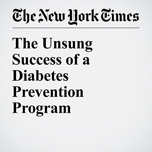 The Unsung Success of a Diabetes Prevention Program cover art