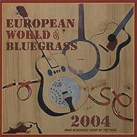 European World of Bluegrass 2004