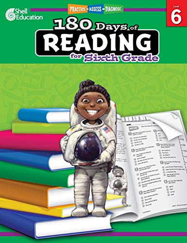 180 Days of Reading: Grade 6 - Daily Reading Workbook for Classroom and Home, Reading Comprehension and Phonics Practice, School Level Activities ... Challenging Concepts (180 Days of Practice)
