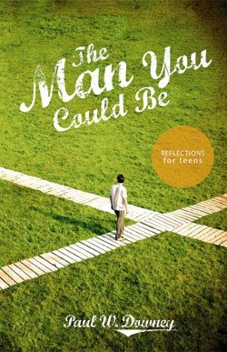Man You Could Be, The: Reflections for Teens Bible Study