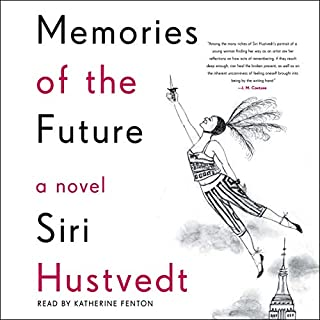 Memories of the Future                   Written by:                                                                                                                                 Siri Hustvedt                               Narrated by:                                                                                                                                 Katherine Fenton                      Length: 12 hrs and 58 mins     Not rated yet     Overall 0.0