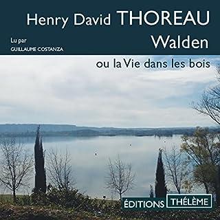 Walden ou la vie dans les bois                   De :                                                                                                                                 Henry David Thoreau                               Lu par :                                                                                                                                 Guillaume Costanza                      Durée : 13 h et 17 min     2 notations     Global 5,0