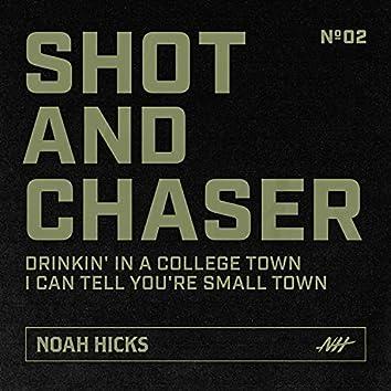 Shot & Chaser No. 2
