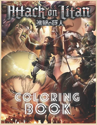Attack On Titan libro da colorare:: 50 immagini di grande qualità per i fan di Attack On Titan