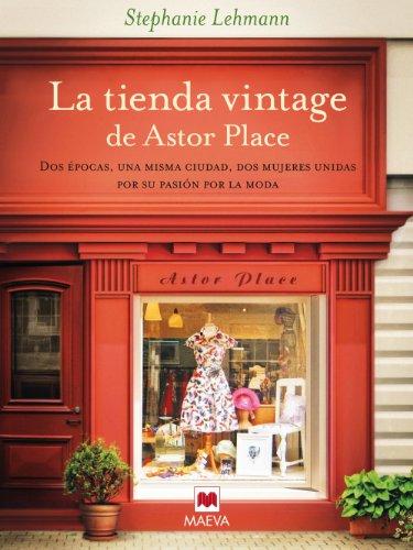 La tienda vintage de Astor Place (Éxitos literarios) eBook ...