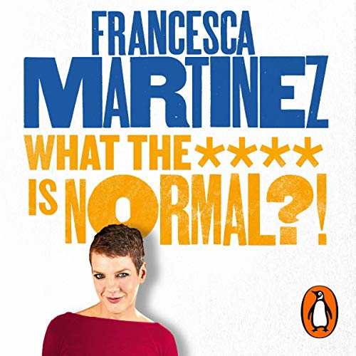 What the **** Is Normal?! audiobook cover art