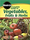 Complete Guide to Vegetables Fruits & Herbs