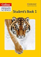Collins International Primary Science - Student's Book 1 (Collins Primary Science)