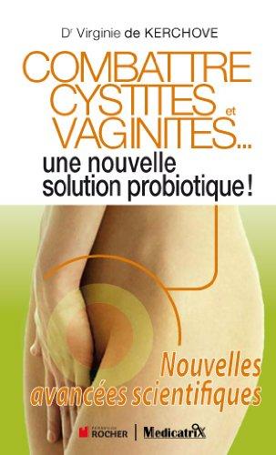 Couverture du livre Combattre Cystites et Vaginites